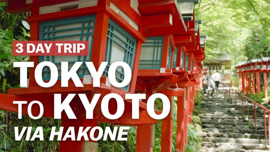 3 Day Trip from Tokyo to Kyoto via Hakone