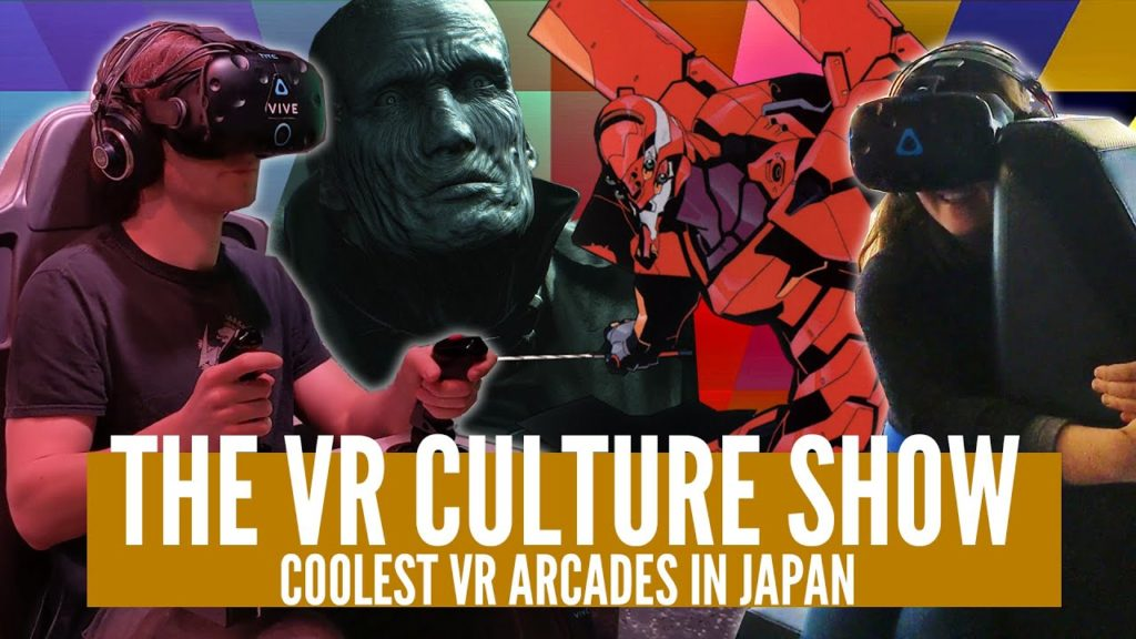 Japan's COOLEST VR Arcades, New Resident Evil VR & Tokyo AR Adventures! – The VR Culture Show